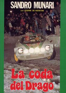 Lancia-Literatur: Sandro Munari - La coda del Drago