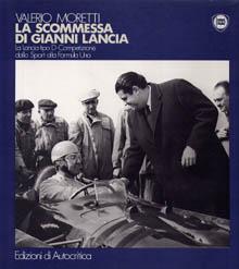 Lancia-Literatur: Valero Moretti - La scommessa di gianni Lancia