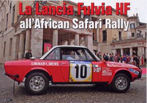 Sandro Munari's Lancia Fulvia Safari 1974: Wiederauferstanden: 2013