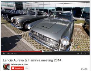Lancia Aurelia und Flaminia Meeting 2014: Youtube
