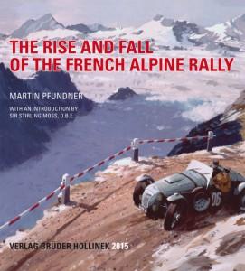 Martin Pfundner's neues Buch über die französischen Alpenfahrten