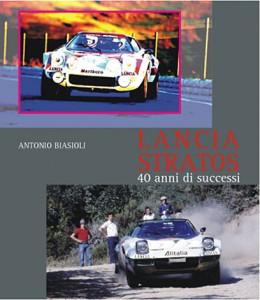 Lancia Stratos: 40 anni di successi - Antonio Biasioli