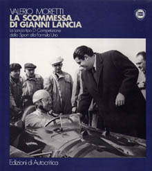 La scommessa di gianni lancia - Valero Moretti