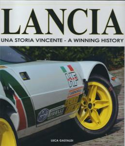 Lancia - una storia vincente: Luca Gastaldi - Buch Cover